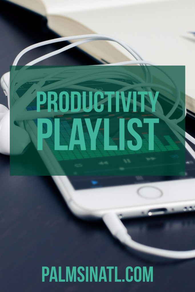 Productivity Playlist - The Palmetto Peaches - palmsinatl.com