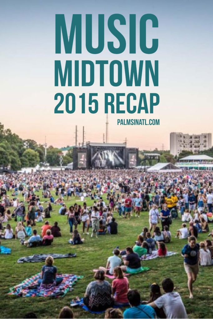 Music Midtown 2015 Recap - The Palmetto Peaches - palmsinatl.com