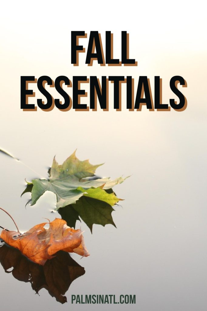 Fall Essentials (2015) - The Palmetto Peaches - palmsinatl.com