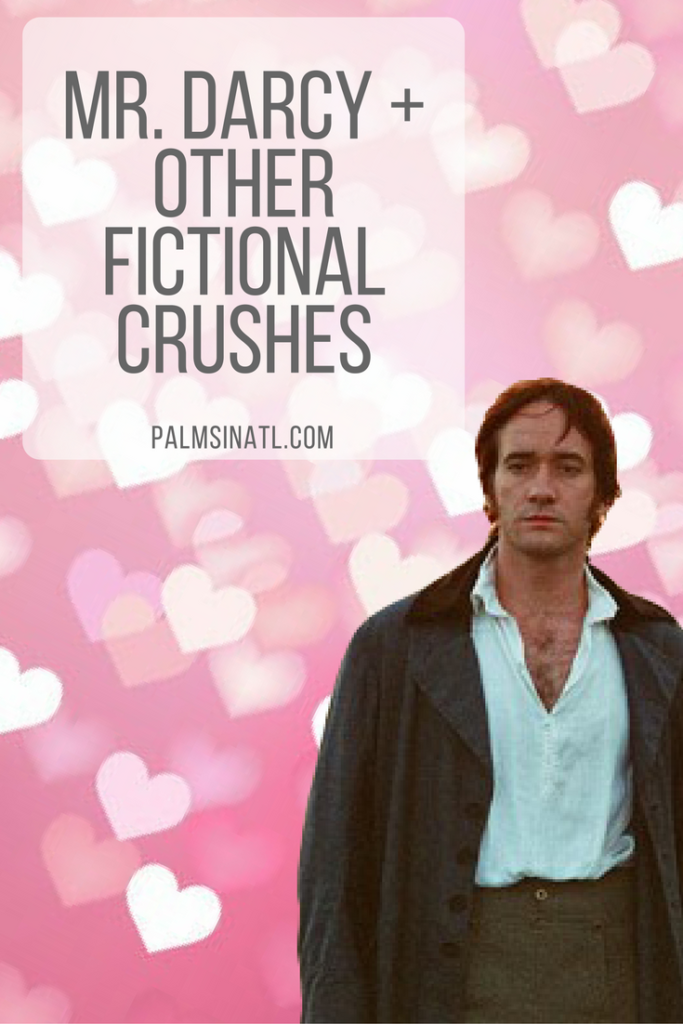 Mr. Darcy + Other Fictional Crushes - The Palmetto Peaches - palmsinatl.com