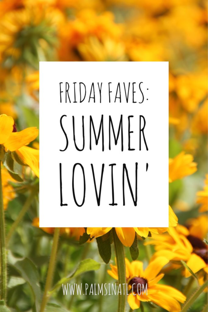 Friday Faves: Summer Lovin' -- The Palmetto Peaches