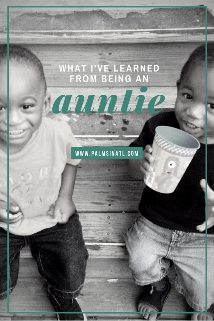 What I've Learned from Being an Auntie -- The Palmetto Peaches