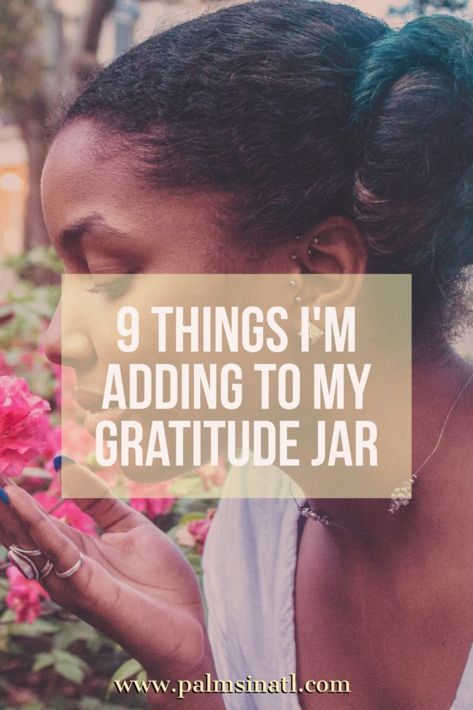 9 Things I'm Adding To My Gratitude Jar -- The Palmetto Peaches