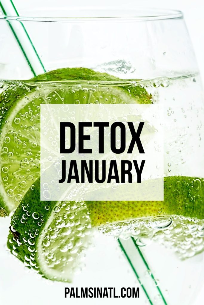Detox January - The Palmetto Peaches - palmsinatl.com