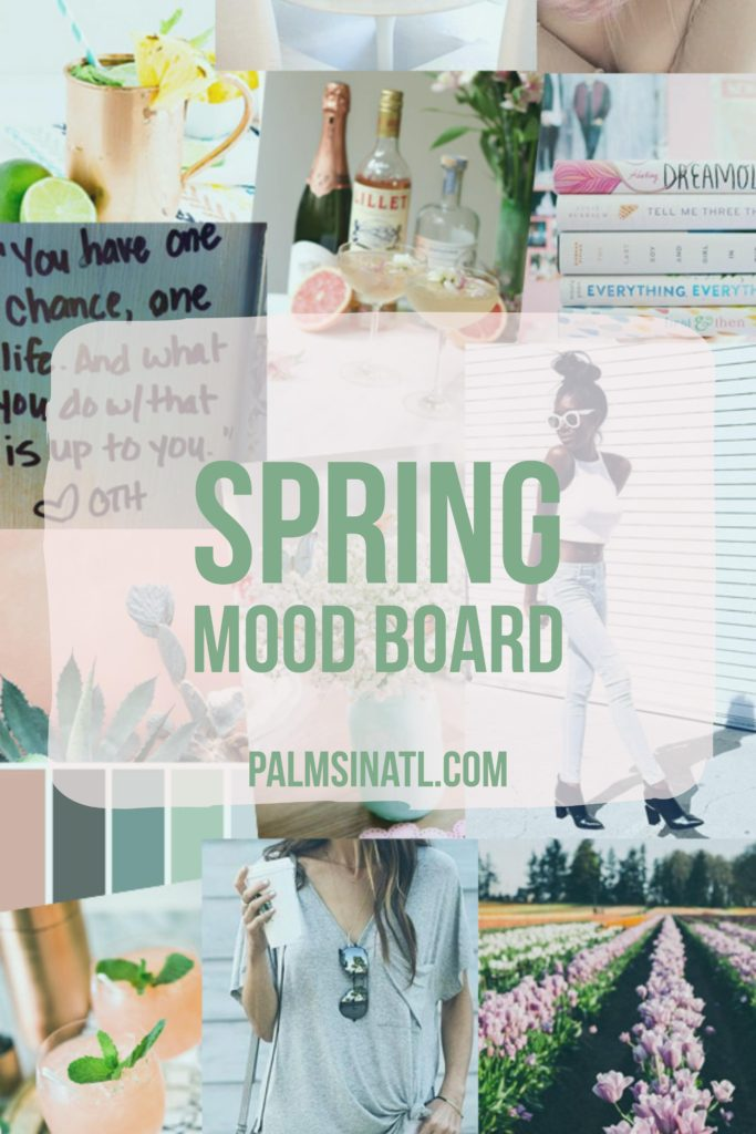 Spring Mood Board - The Palmetto Peaches - palmsinatl.com