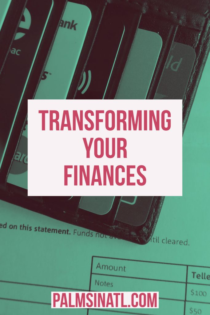 Transformation Tuesday: Transforming Your Finances - The Palmetto Peaches - palmsinatl.com