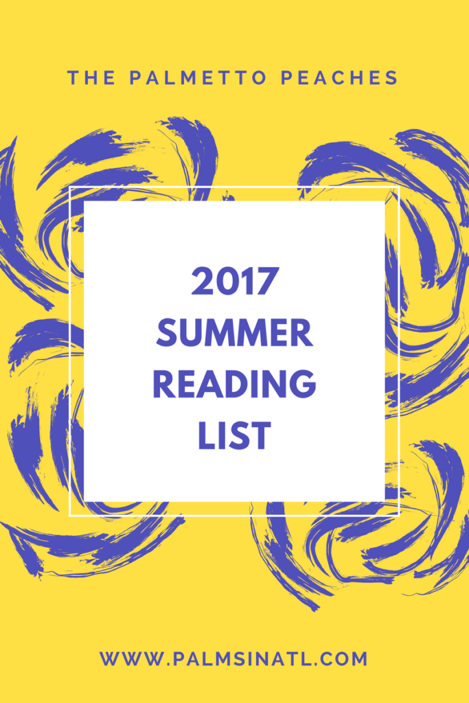 2017 Summer Reading List -- The Palmetto Peaches
