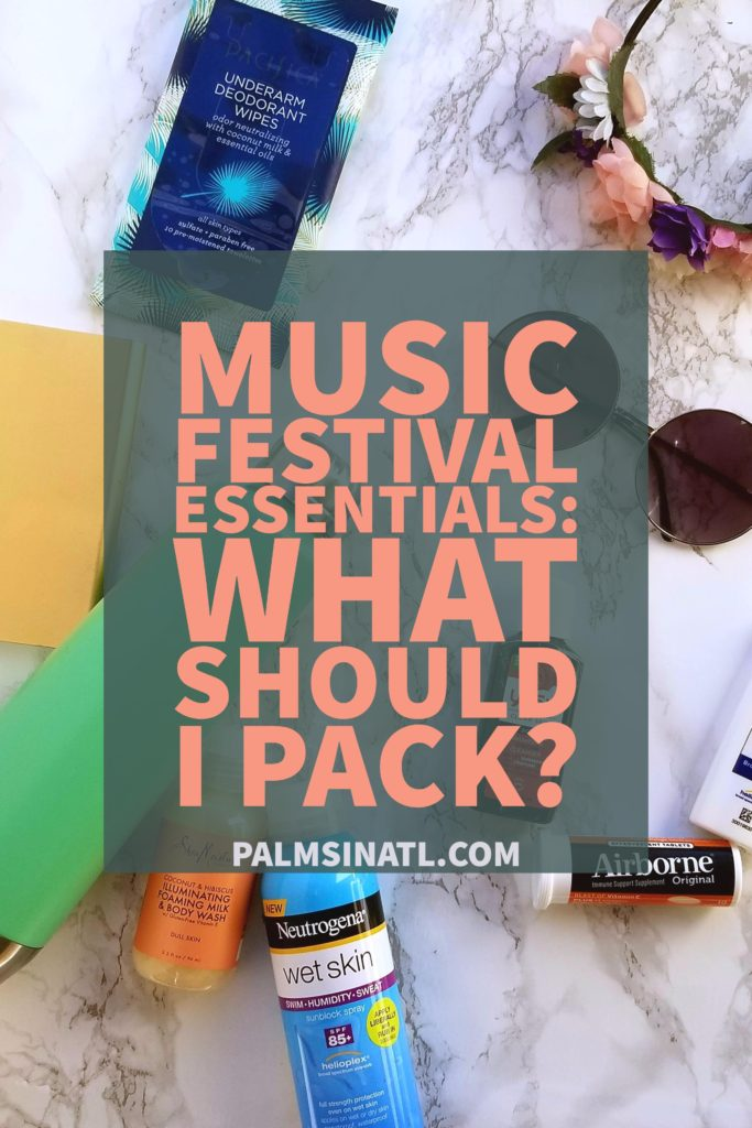 Music Festival Essentials: What Should I Pack? - The Palmetto Peaches - palmsinatl.com