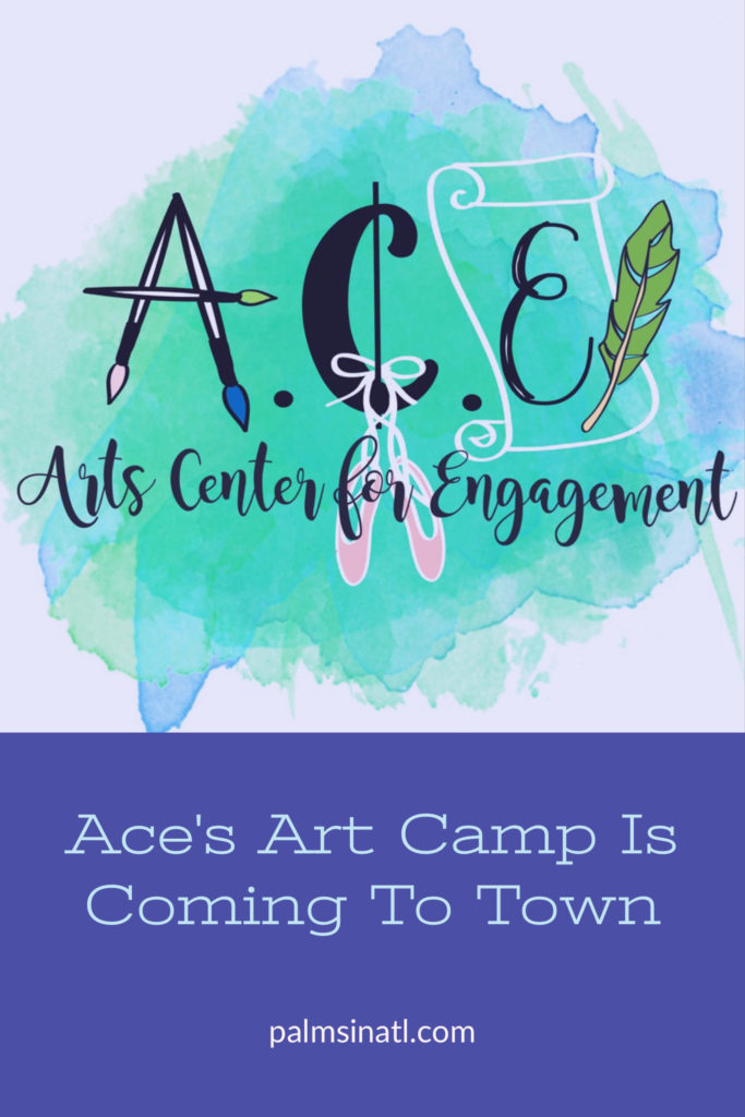 Ace's Arts Camp Is Coming To Town -- The Palmetto Peaches