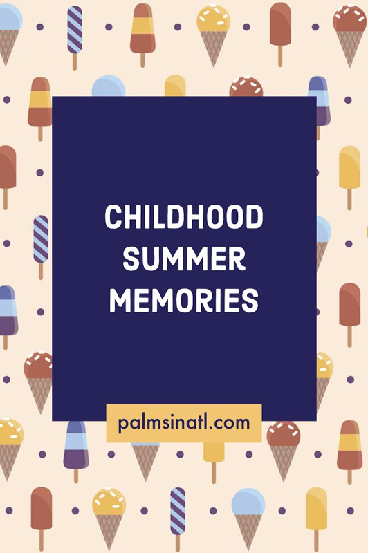 Childhood Summer Memories - The Palmetto Peaches - palmsinatl.com