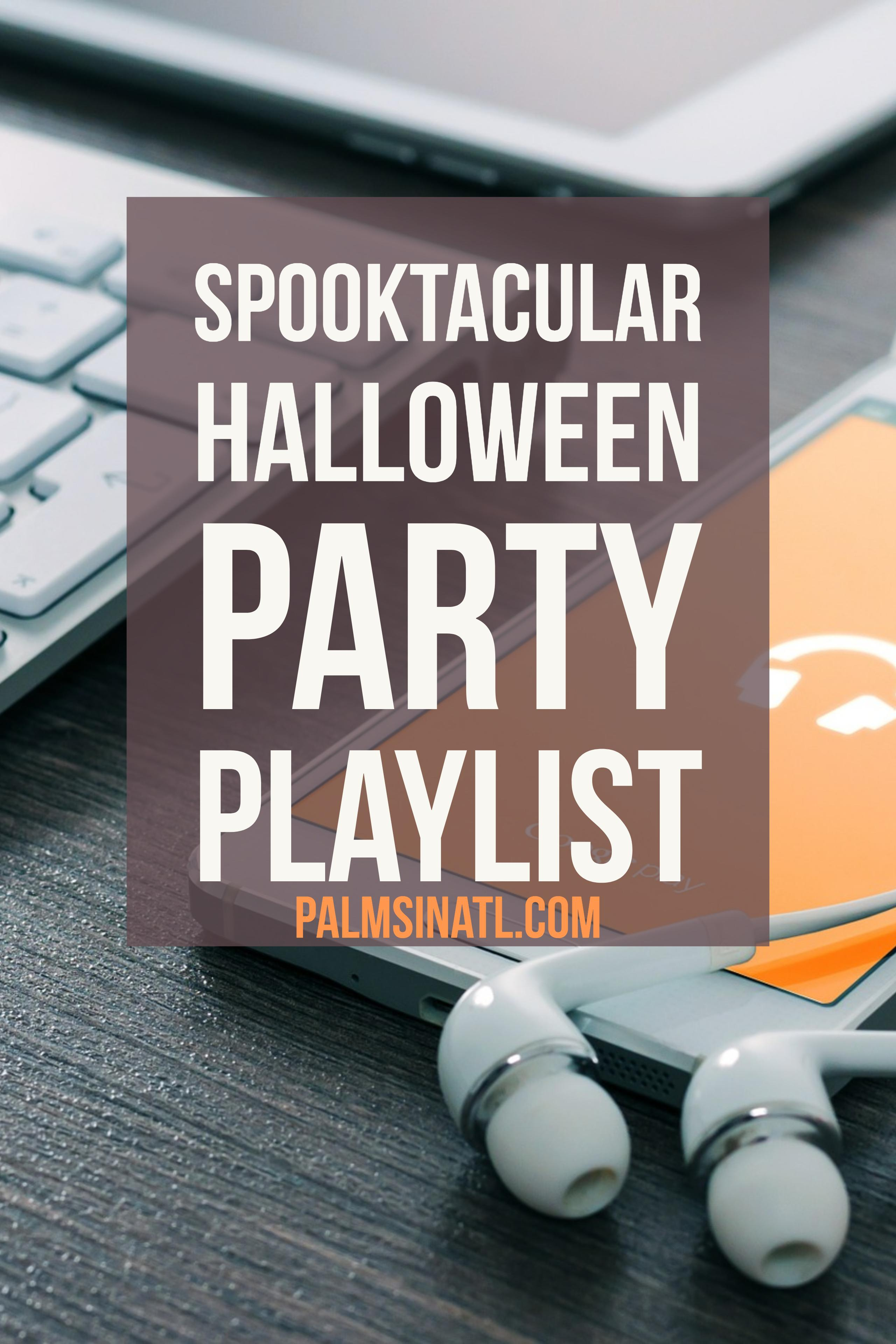 Spooktacular Playlist--The Palmetto Peaches