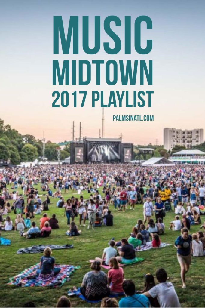 Music Midtown 2017 Playlist - The Palmetto Peaches - palmsinatl.com