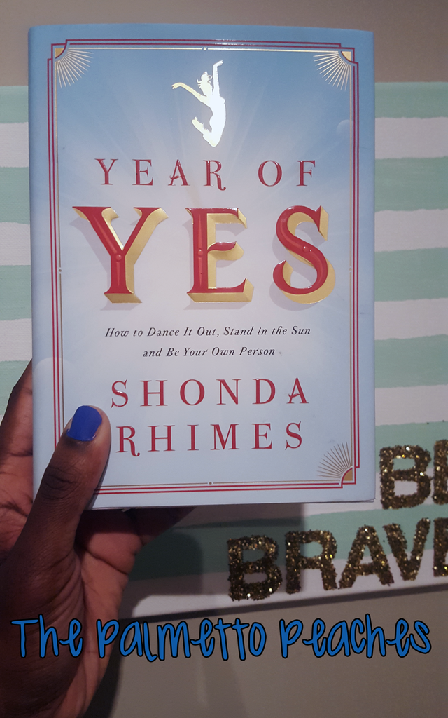 Year of Yes (Book Review) - The Palmetto Peaches