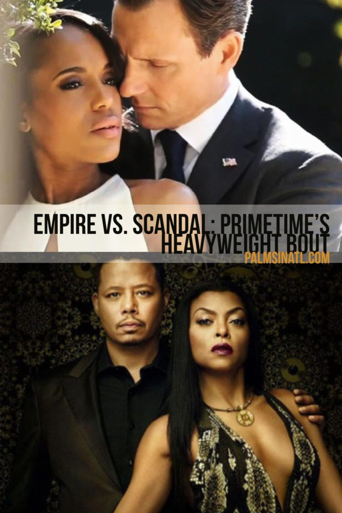 Empire vs. Scandal: Primetime's Heavyweight Bout - The Palmetto Peaches - palmsinatl.com