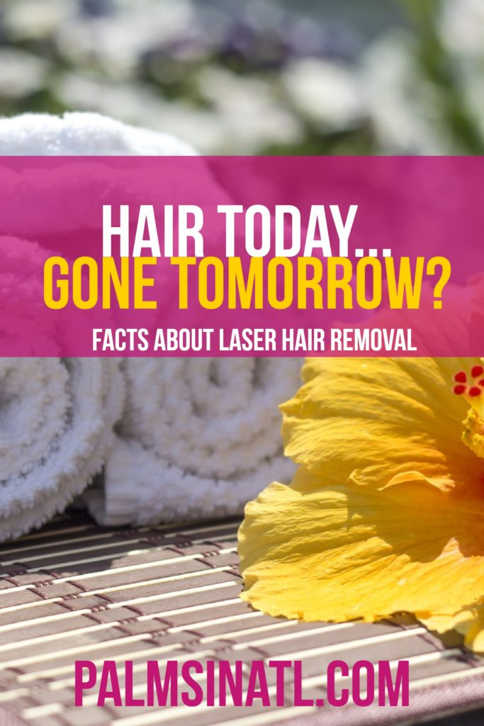 Hair Today...Gone Tomorrow? - Facts About Laser Hair Removal