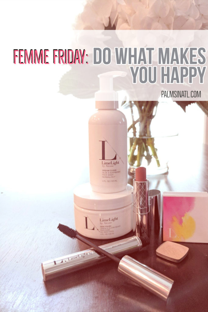 Femme Friday: Do What Makes You Happy - LimeLife - The Palmetto Peaches - palmsinatl.com