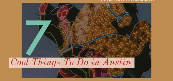 7 Cool Things To Do In Austin--The Palmetto Peaches