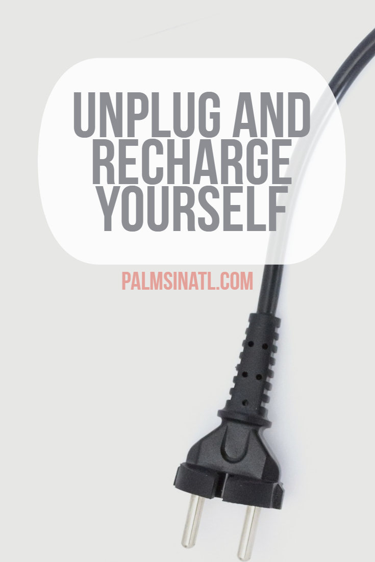 Unplug and Recharge Yourself - The Palmetto Peaches