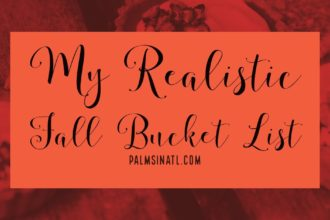 My Realistic Fall Bucket List -- The Palmetto Peaches