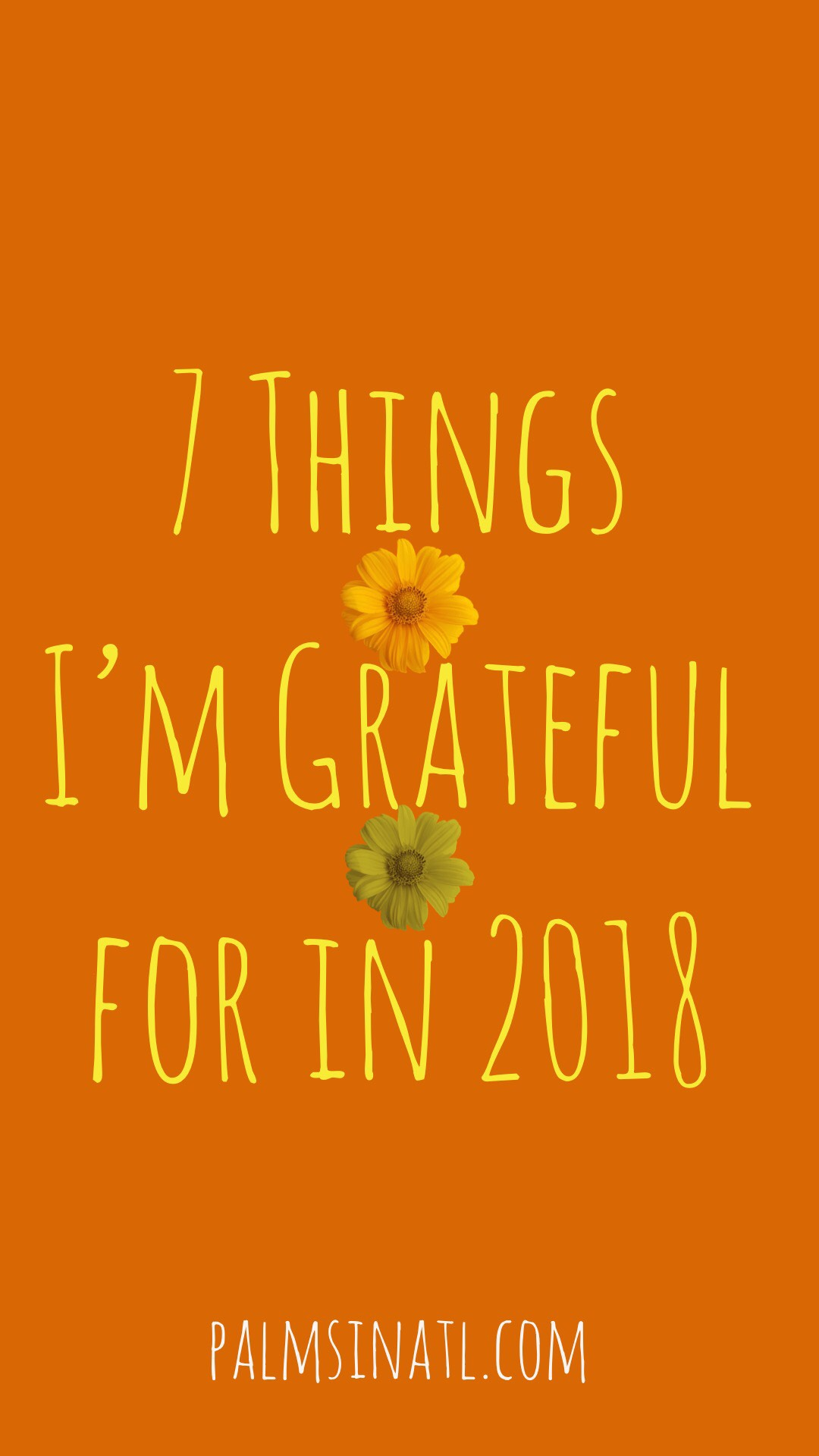 7 Things I'm Grateful for in 2018 -- The Palmetto Peaches