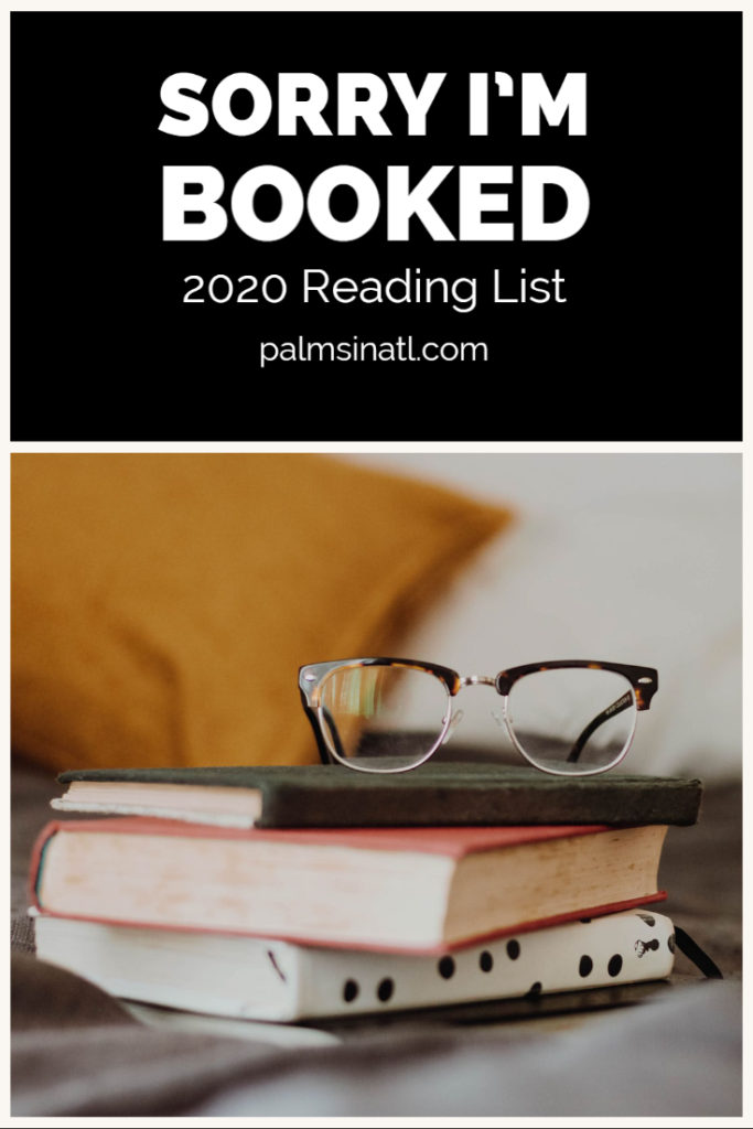 2020 Reading List -- Sorry I'm Booked -- The Palmetto Peaches -- palmsinatl.com