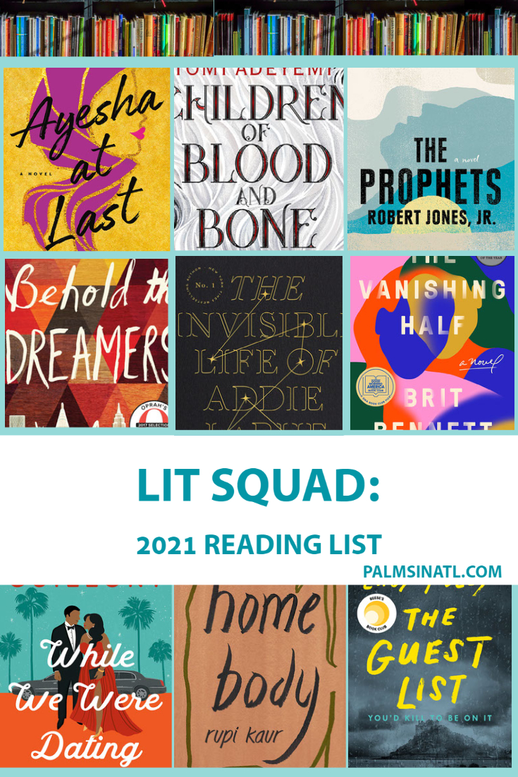 Lit Squad: 2021 Reading List - The Palmetto Peaches - palmsinatl.com